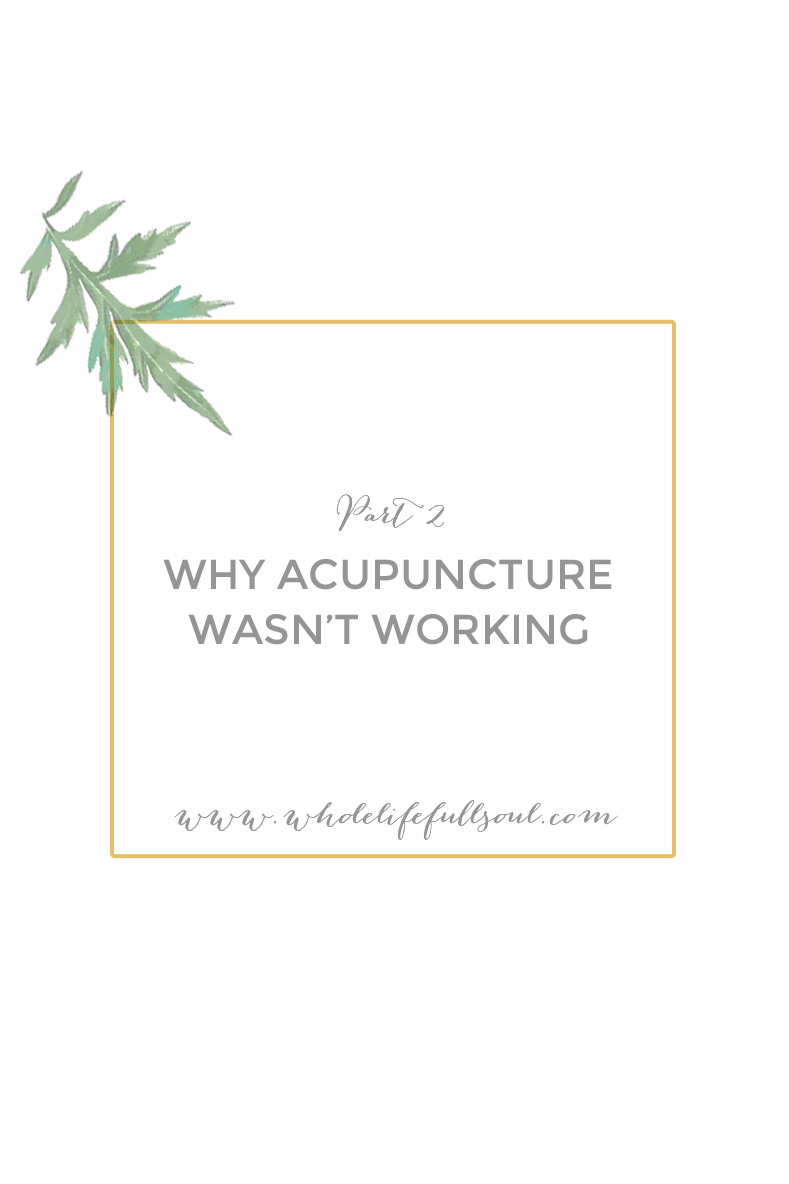 Why I thought Acupuncture Wasn't Working